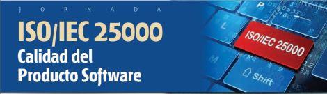 Jornada AENOR ISO/IEC25000 Calidad del Produto Software